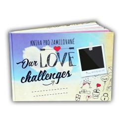Kniha pro zamilované - Our Love Challenges