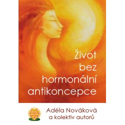 Kniha Život bez hormonální antikoncepce